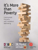 It's More Than Poverty - Employment Precarity and Household Well-being
